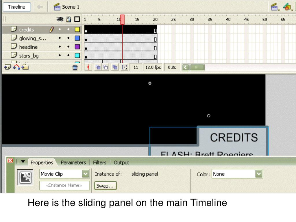 Here is the sliding panel on the main Timeline