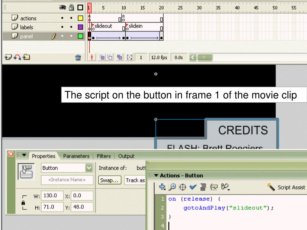 The script on the button in frame 1 of the movie clip