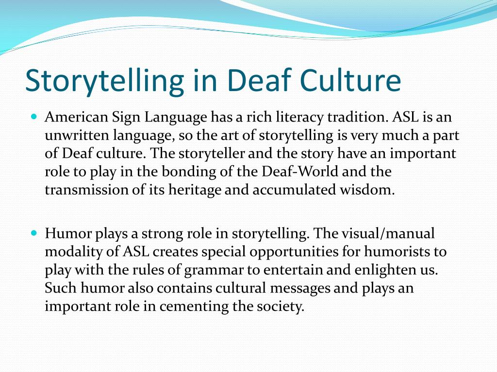 Storytelling in Deaf Culture