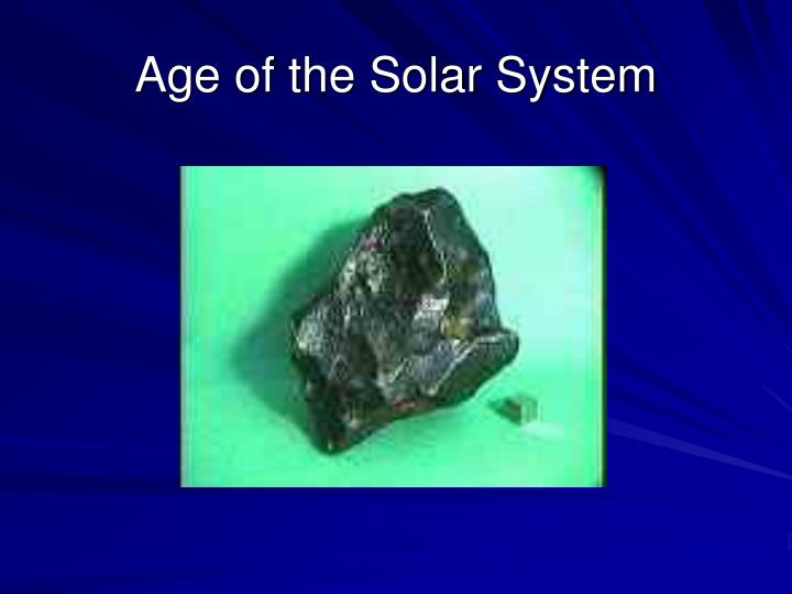 Age of the Solar System