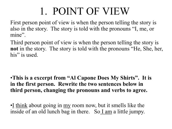 1.  POINT OF VIEW