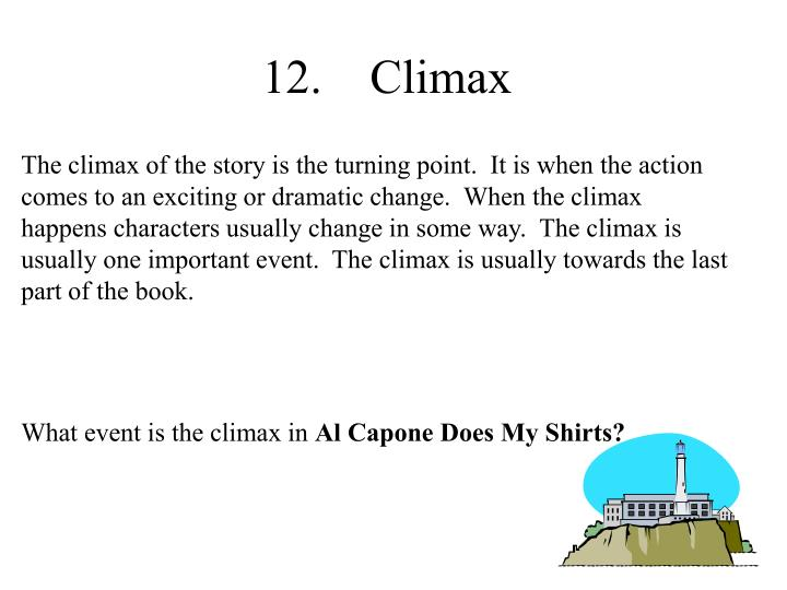 12.    Climax