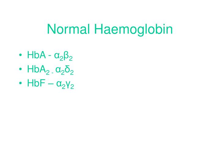Normal haemoglobin