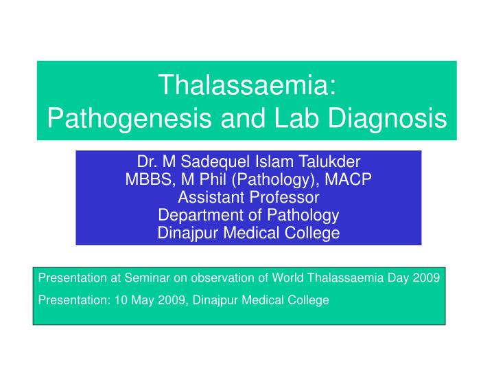 Thalassaemia pathogenesis and lab diagnosis