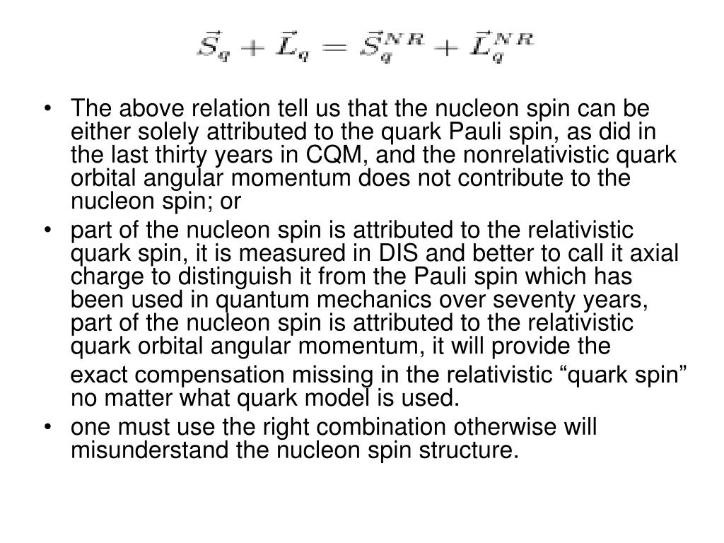 The above relation tell us that the nucleon spin can be either solely attributed to the quark Pauli spin, as did in the last thirty years in CQM, and the nonrelativistic quark orbital angular momentum does not contribute to the nucleon spin; or