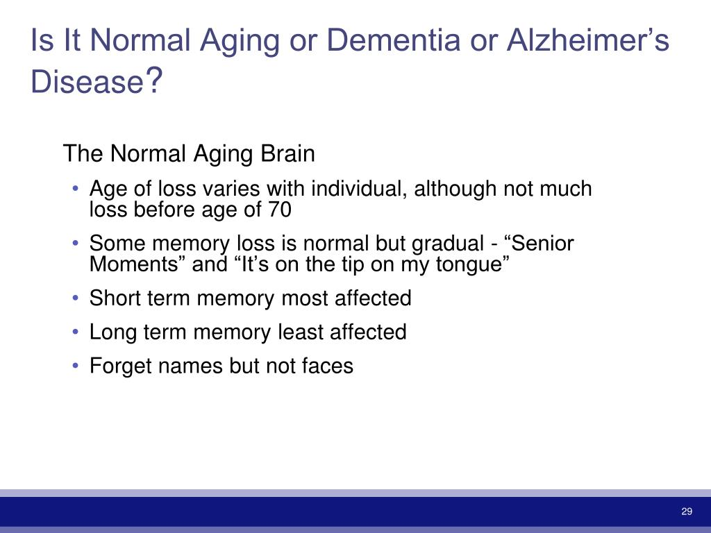 Is It Normal Aging or Dementia or Alzheimer's Disease