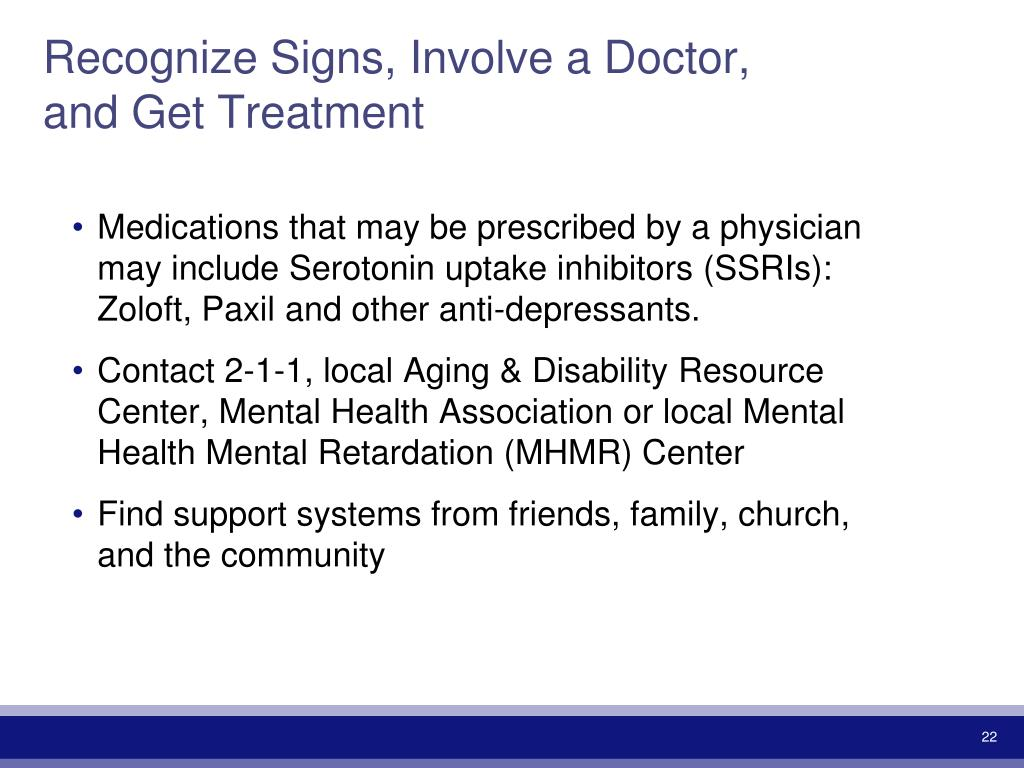 Recognize Signs, Involve a Doctor, and Get Treatment