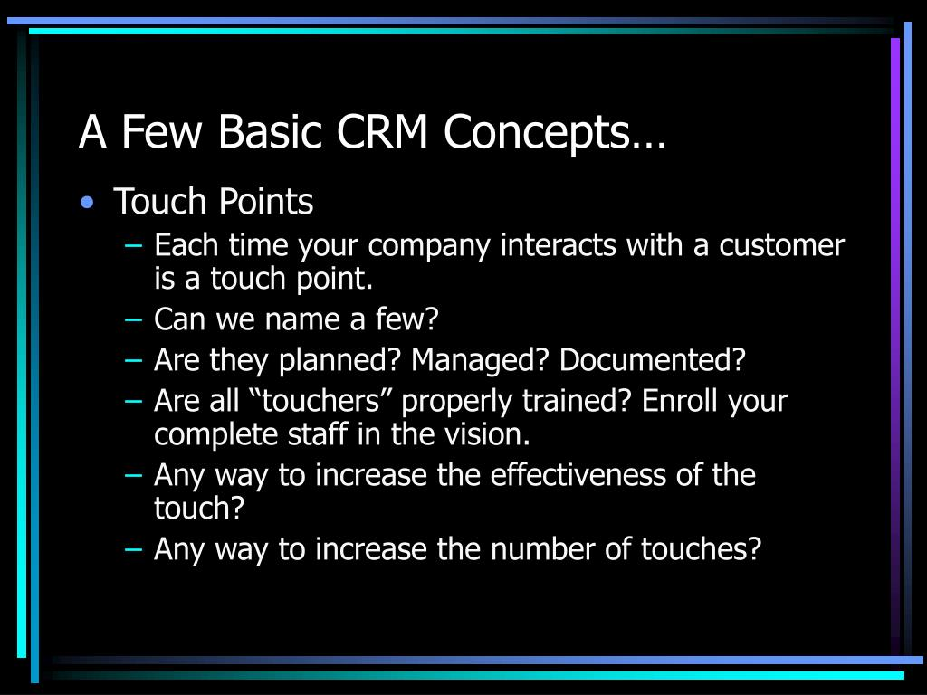 A Few Basic CRM Concepts…