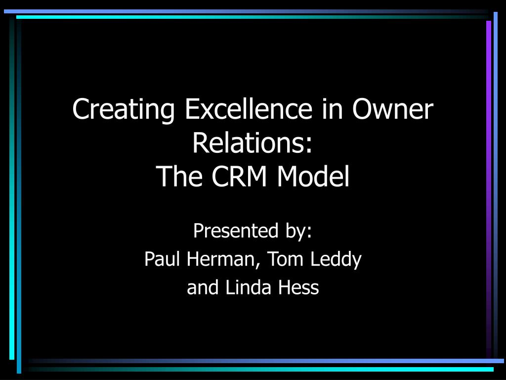 Creating Excellence in Owner Relations:
