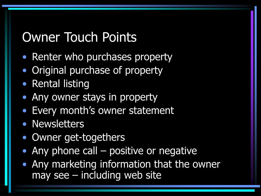 Owner Touch Points