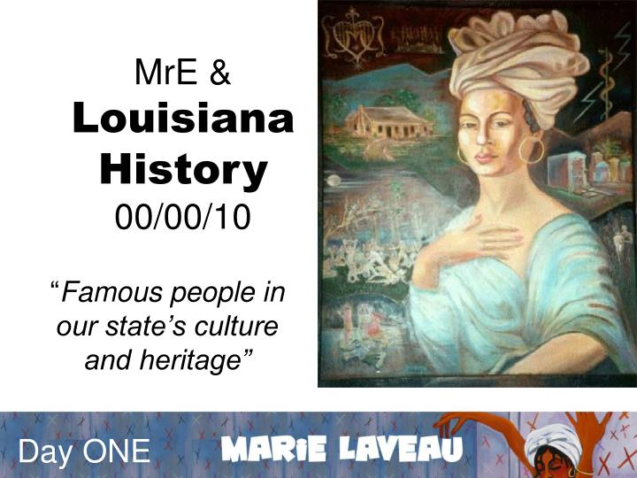 Mre louisiana history 00 00 10