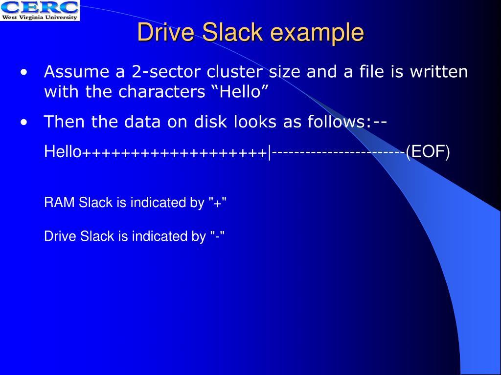 Drive Slack example