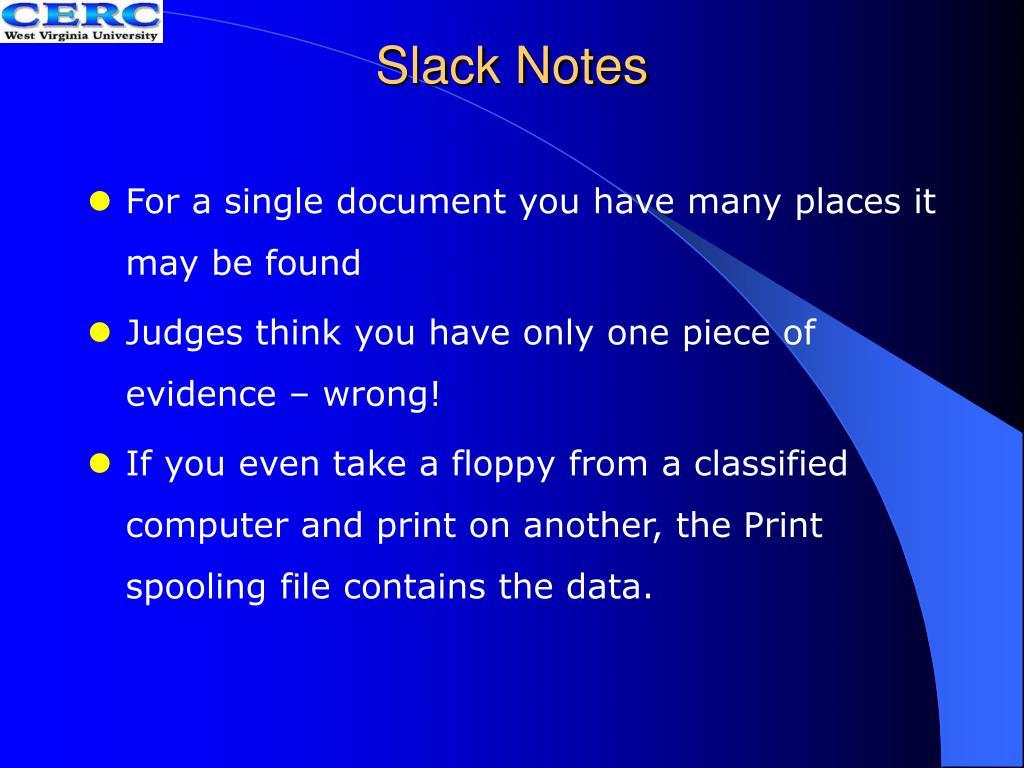 Slack Notes