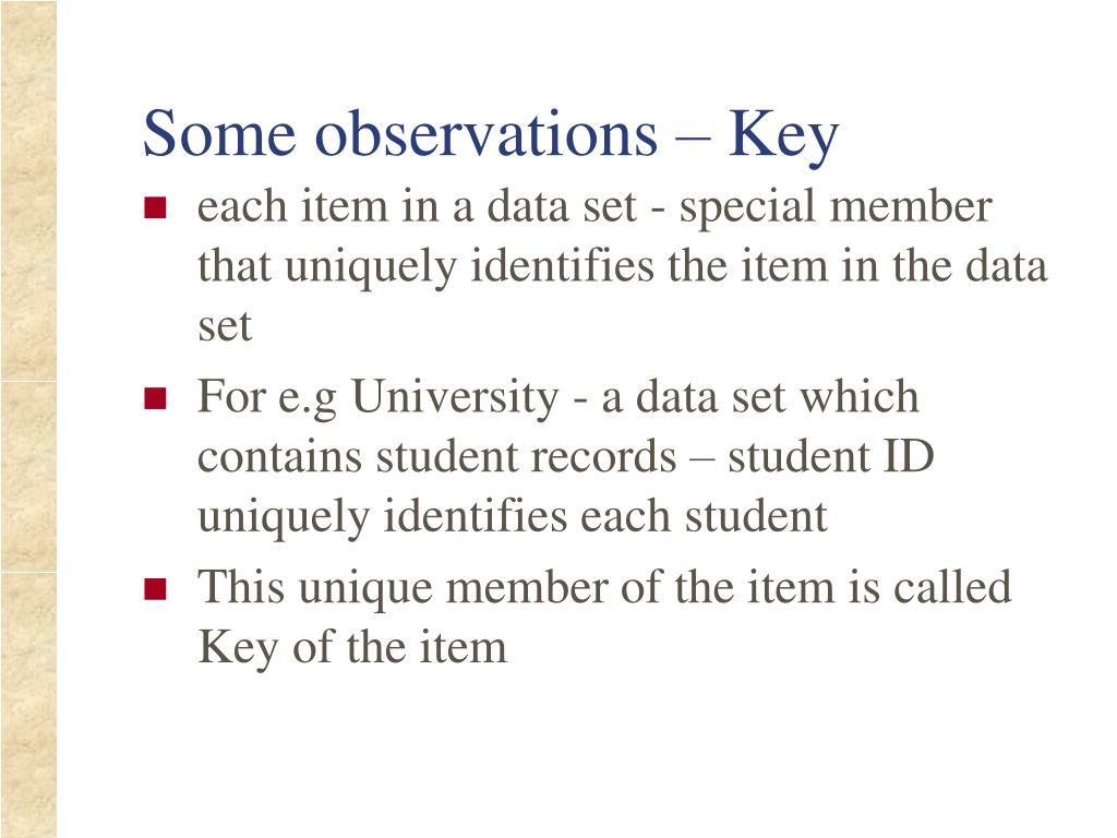 Some observations – Key