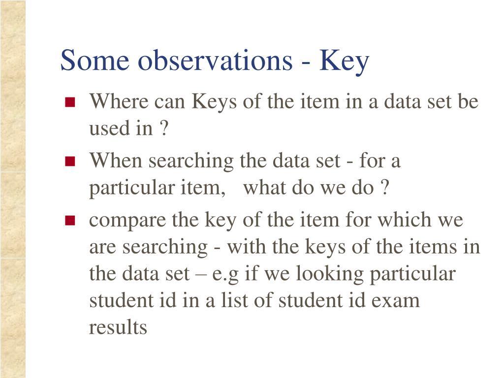 Some observations - Key