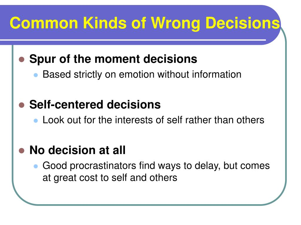 Common Kinds of Wrong Decisions