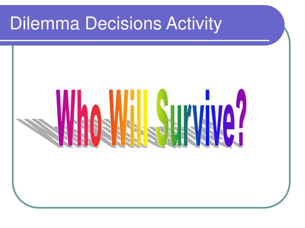 Dilemma Decisions Activity