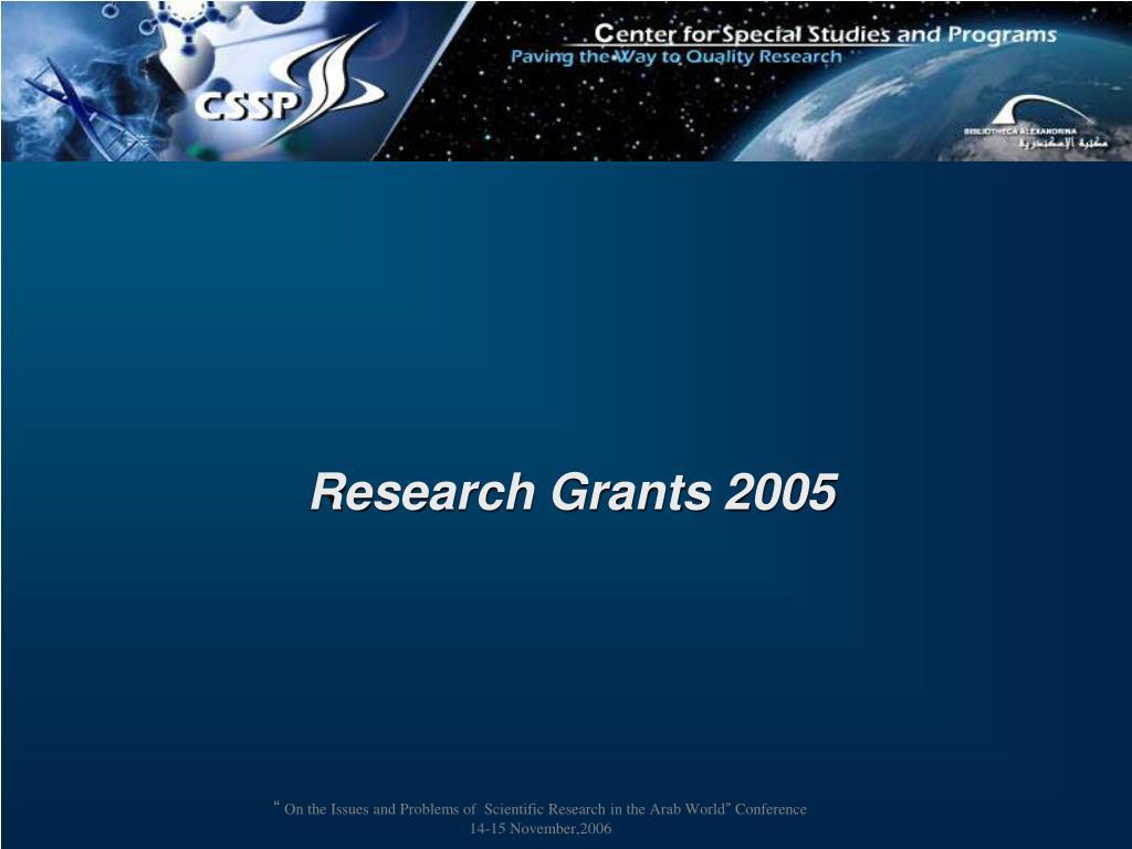 Research Grants 2005