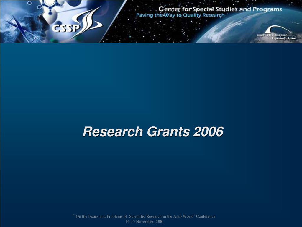 Research Grants 2006