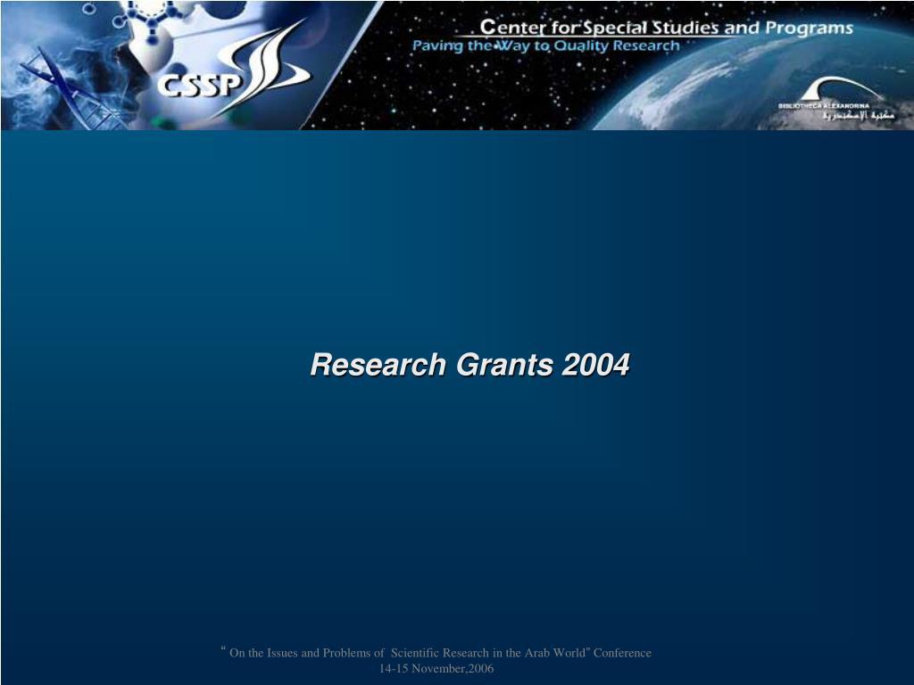 Research Grants 2004