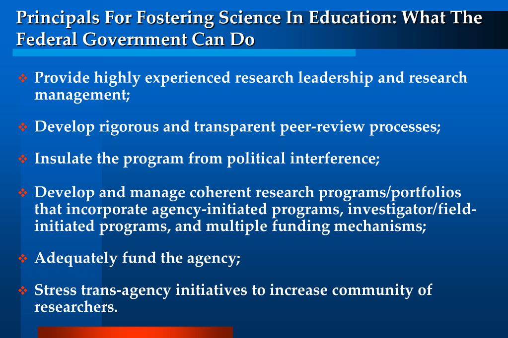 Principals For Fostering Science In Education: What The Federal Government Can Do