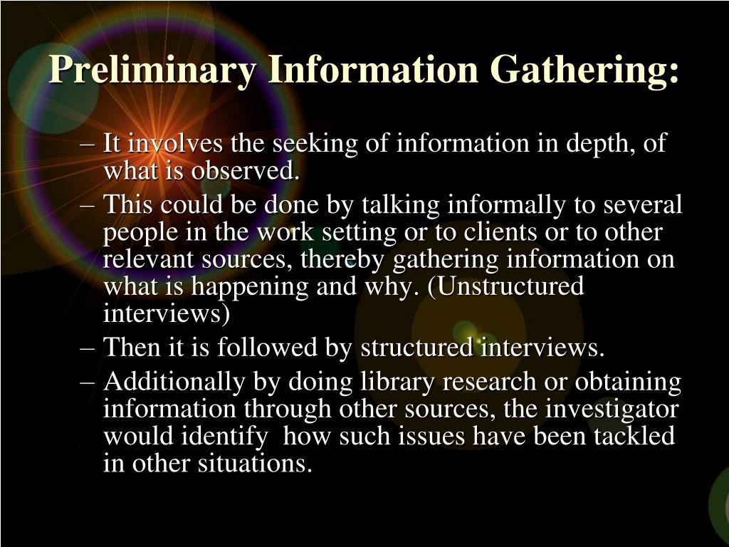 Preliminary Information Gathering: