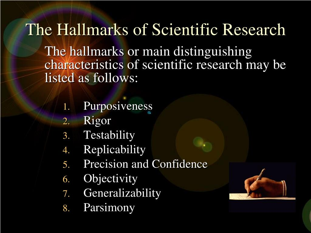 The Hallmarks of Scientific Research