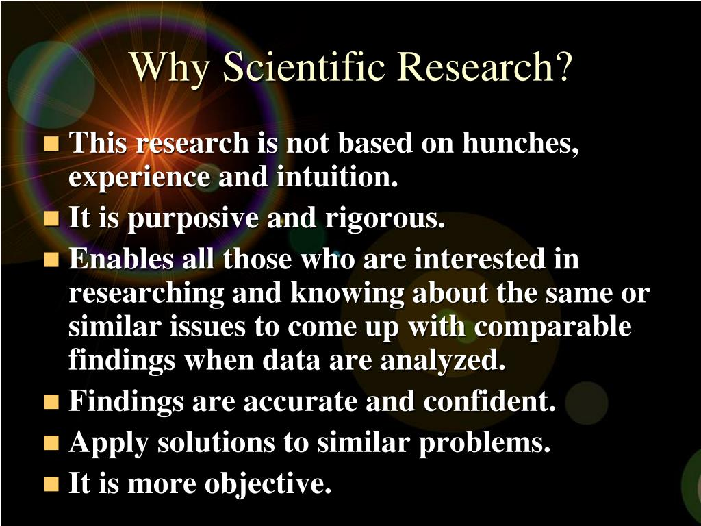 Why Scientific Research?