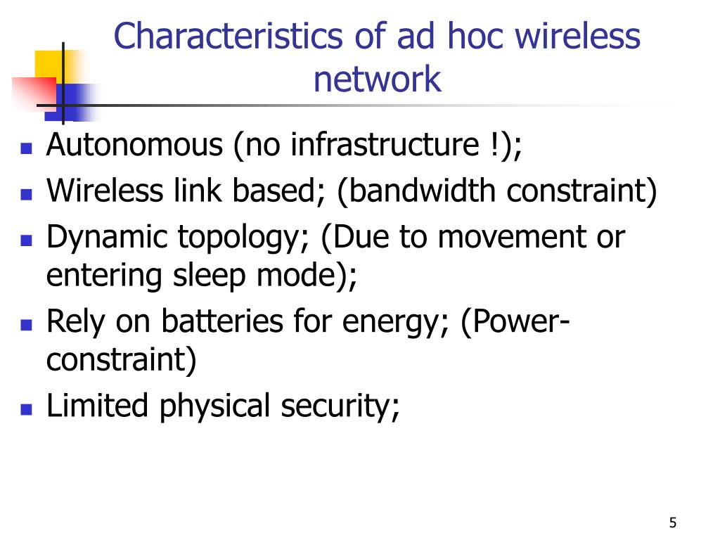Characteristics of ad hoc wireless network