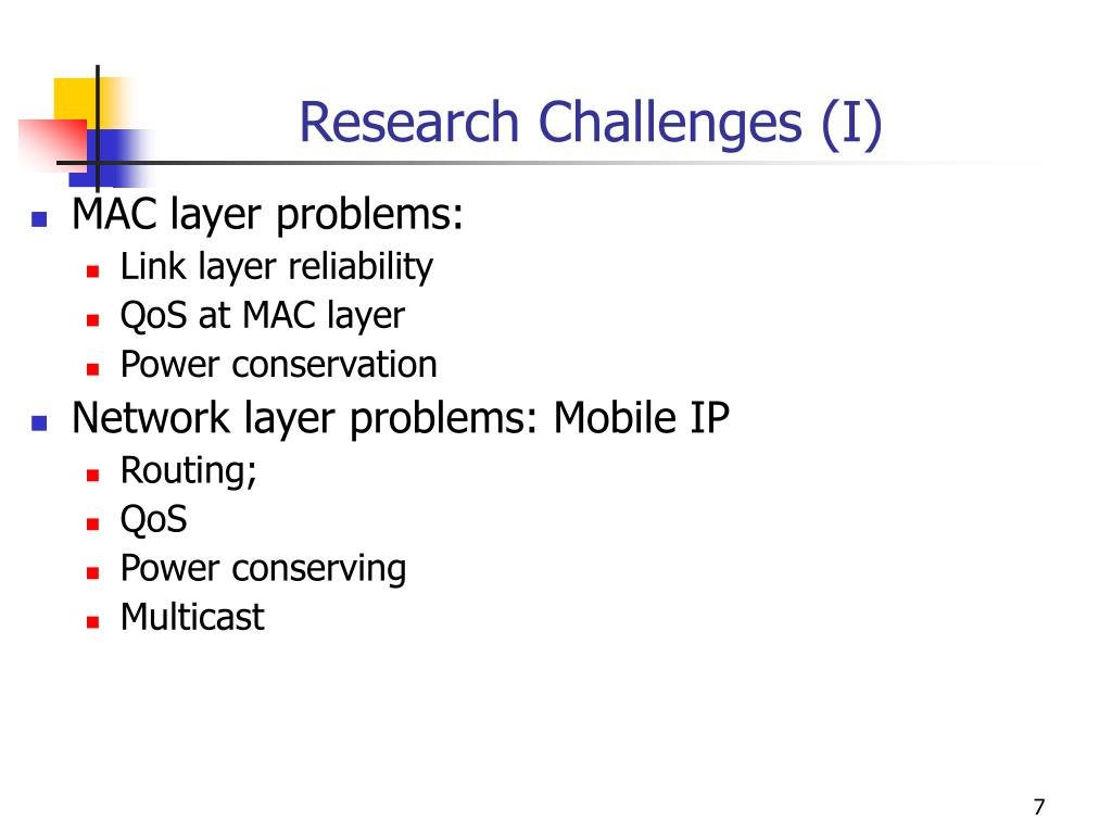 Research Challenges (I)