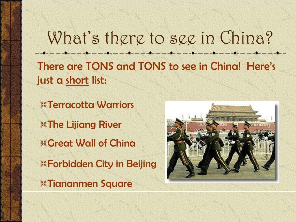 What's there to see in China?