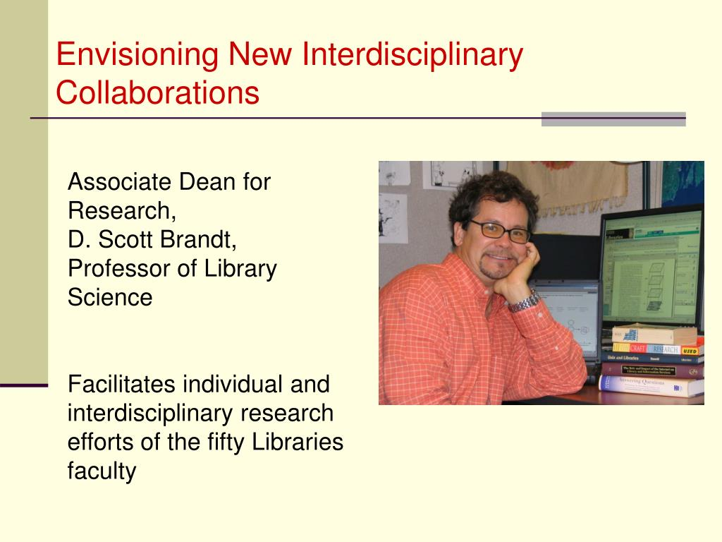 Envisioning New Interdisciplinary Collaborations