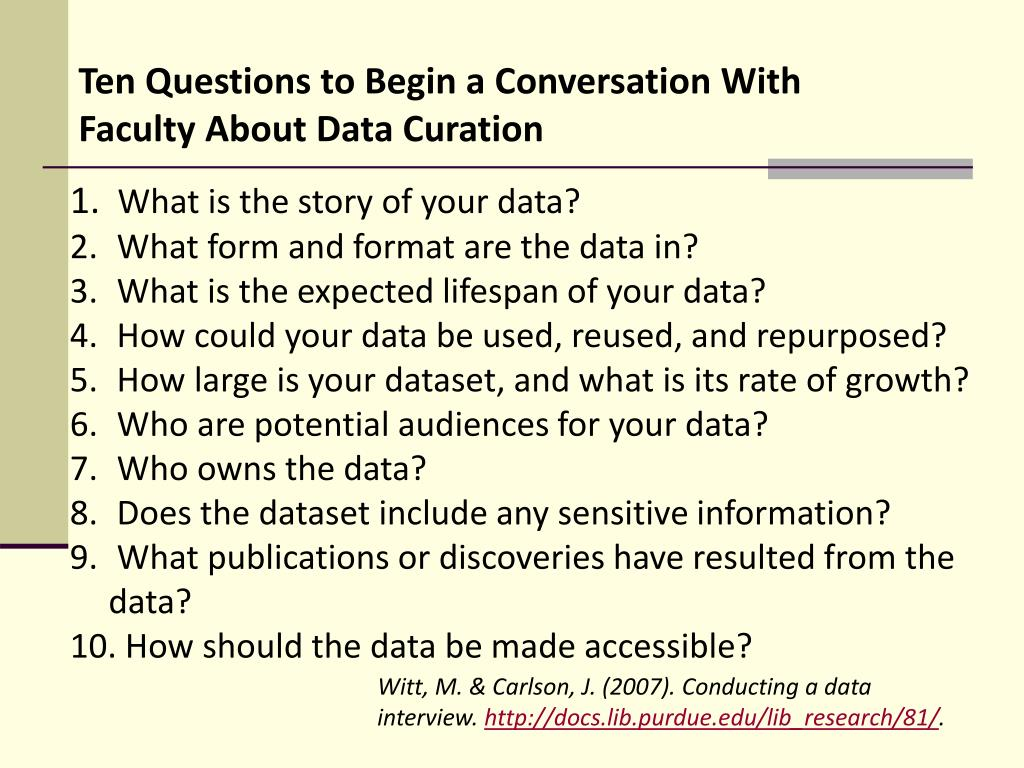 Ten Questions to Begin a Conversation With  Faculty About Data Curation