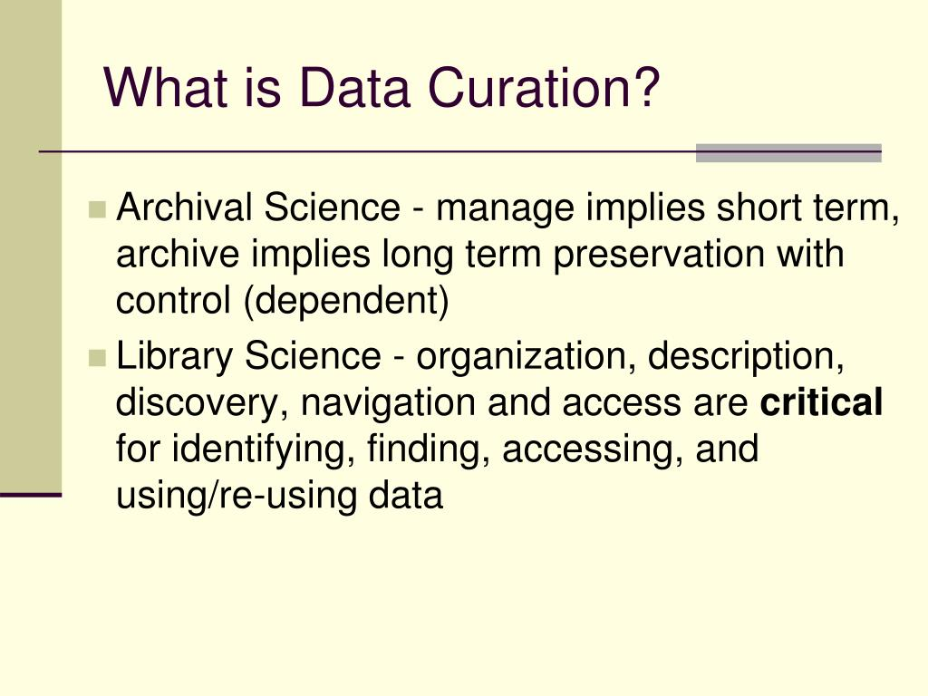 What is Data Curation?