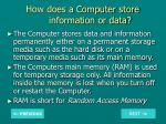 how does a computer store information or data