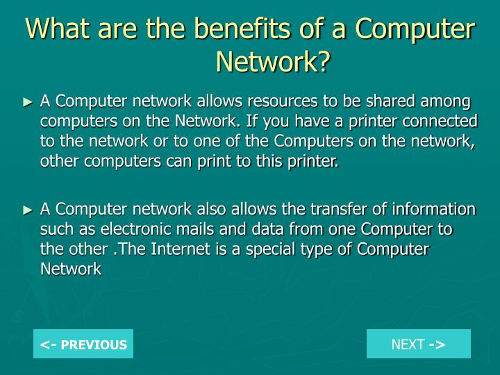 What are the benefits of a Computer Network?