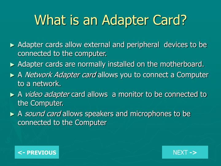 What is an Adapter Card?