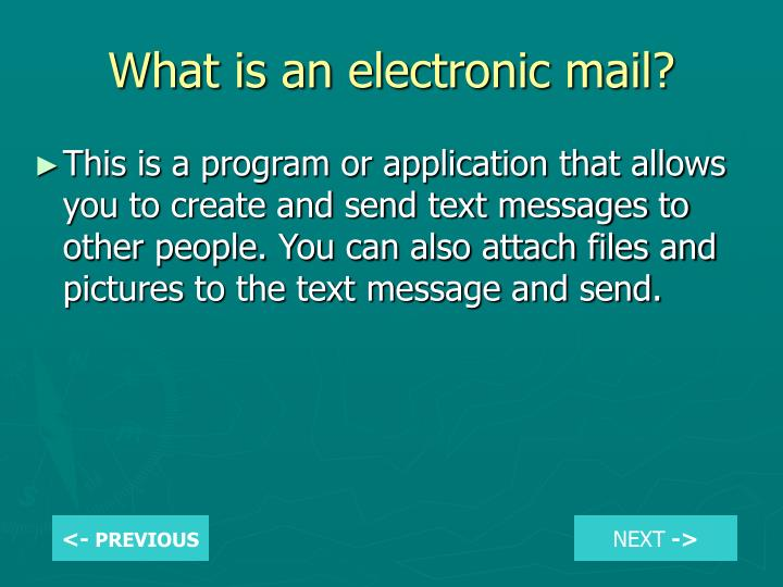 What is an electronic mail?