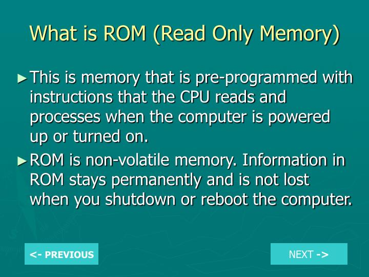 What is ROM (Read Only Memory)