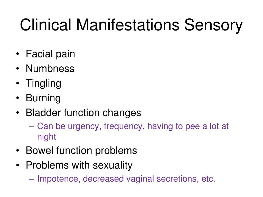 Clinical Manifestations Sensory