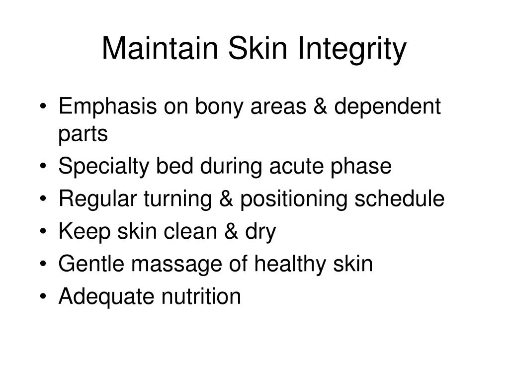 Maintain Skin Integrity