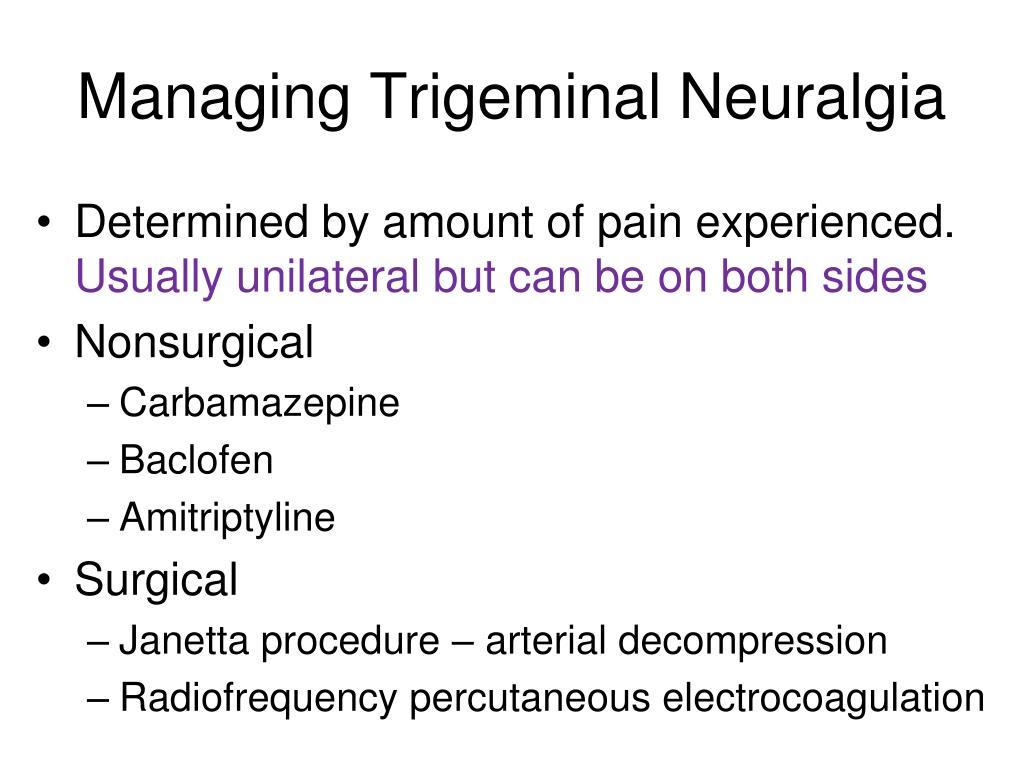 Managing Trigeminal Neuralgia