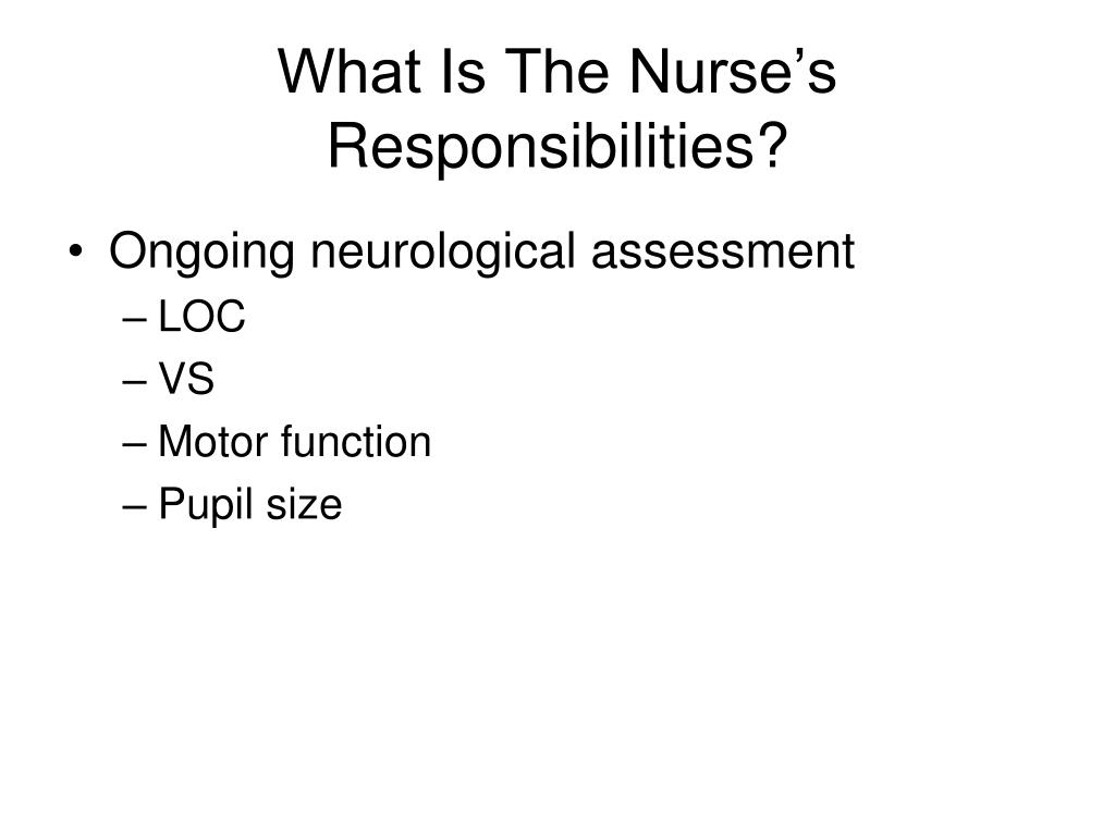 What Is The Nurse's Responsibilities?