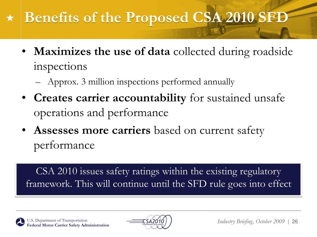 Benefits of the Proposed CSA 2010 SFD