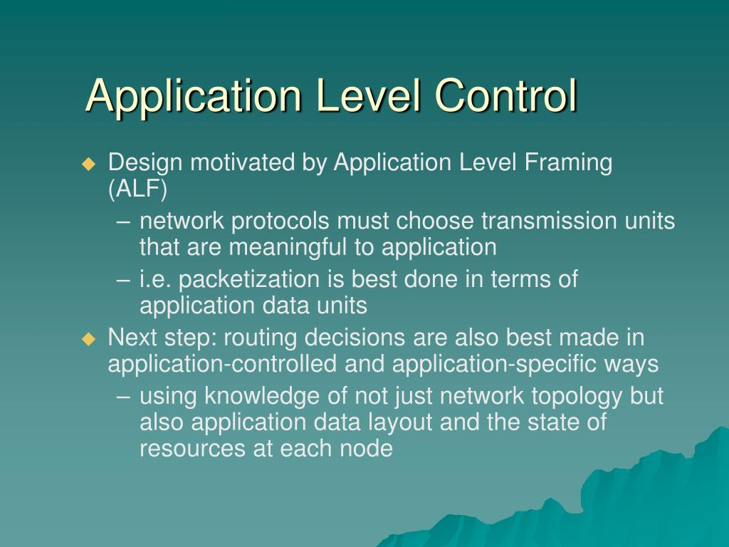 Application Level Control