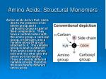amino acids structural monomers