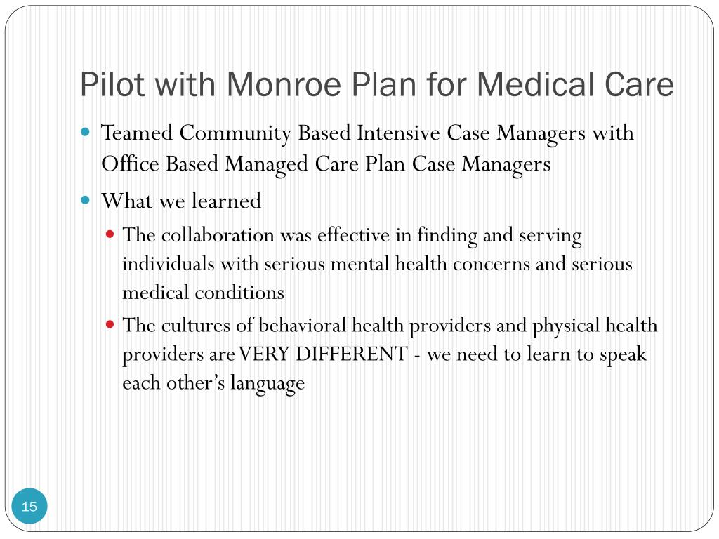 Pilot with Monroe Plan for Medical Care