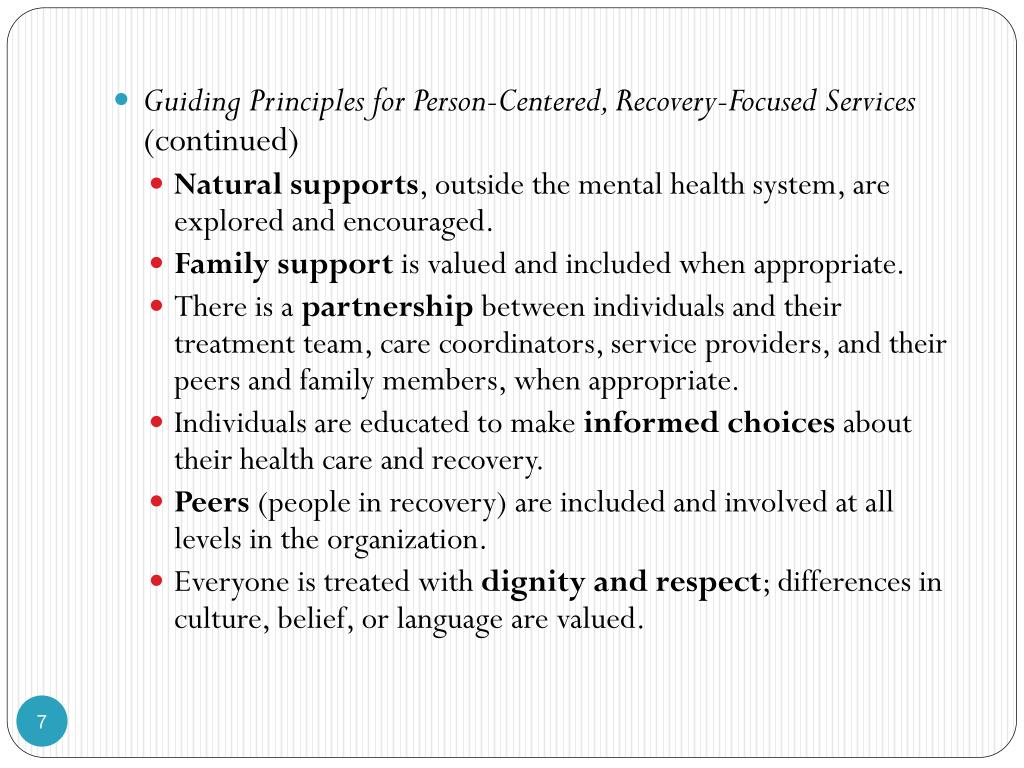 Guiding Principles for Person-Centered, Recovery-Focused Services