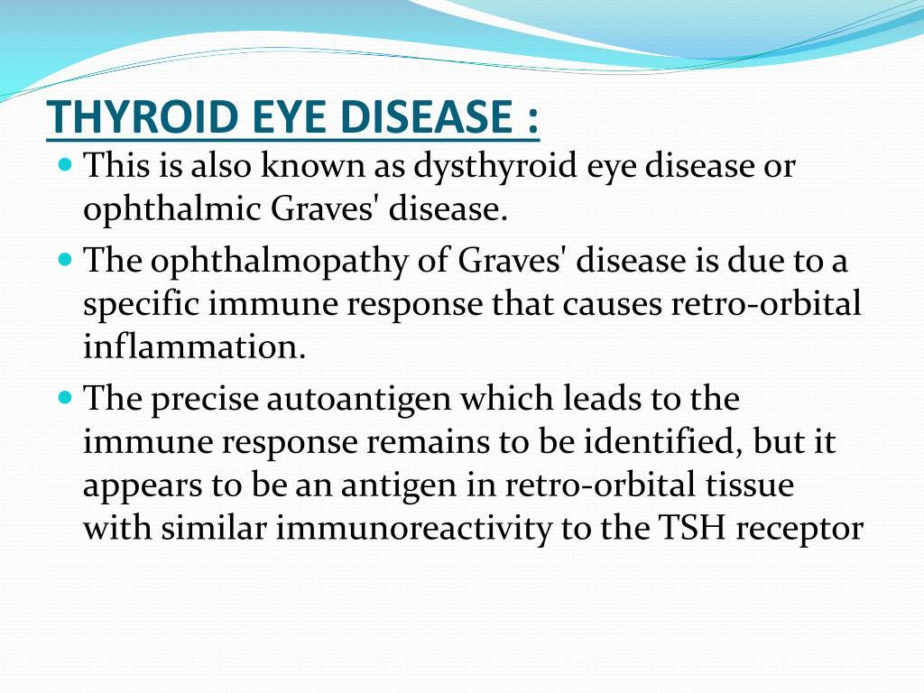 THYROID EYE DISEASE :