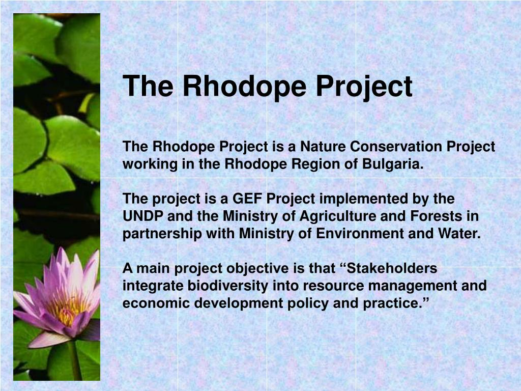 The Rhodope Project